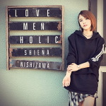 LOVE MEN HOLIC(西沢幸奏)