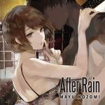 After Rain(希美まゆ)
