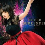 NEVER SURRENDER(水樹奈々)